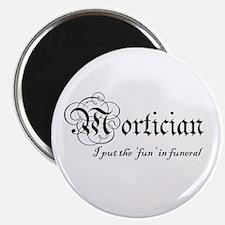 Funny Mortician Magnet