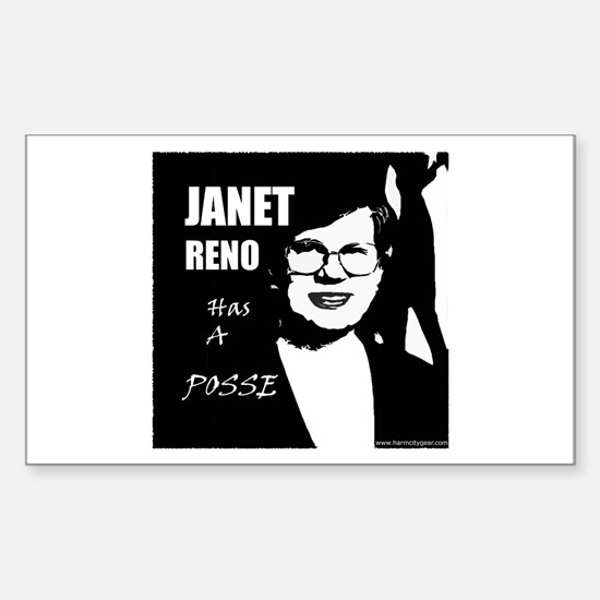 Janet Reno has a Posse Rectangle Decal