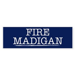 Fire Madigan Bumper Sticker