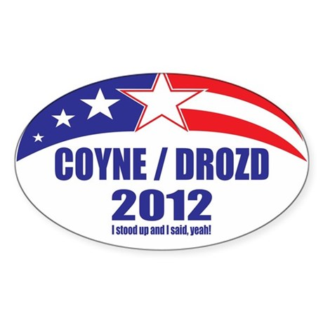 Coyne Drozd 2012 Sticker (Oval)