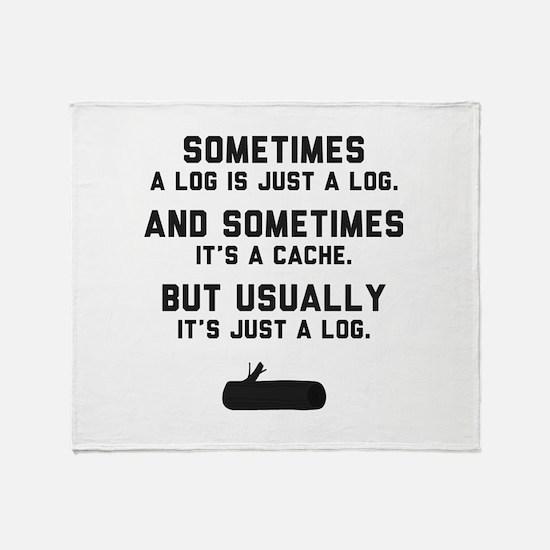 Sometimes... Throw Blanket