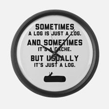 Sometimes... Large Wall Clock