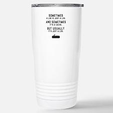 Sometimes... Travel Mug