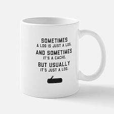 Sometimes... Mug