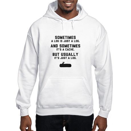 Sometimes... Hooded Sweatshirt