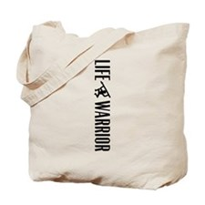 Life Warrior Tote Bag