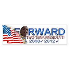 Two-term President: Bumper Sticker