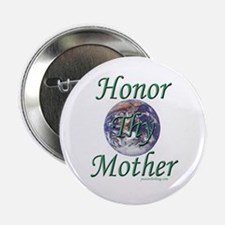 Honor Thy Mother Button