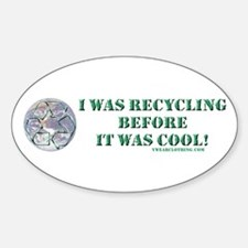 Recycle Before Cool Oval Decal