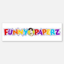 """""""FUNNY PAPERZ"""" Bumper Bumper Bumper Sticker"""
