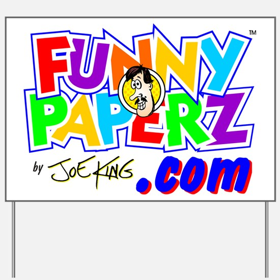 """""""FUNNY PAPERZ"""" Yard Sign"""