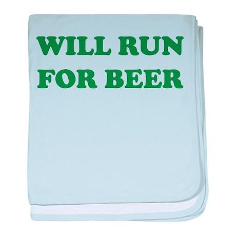 Will Run For Beer baby blanket