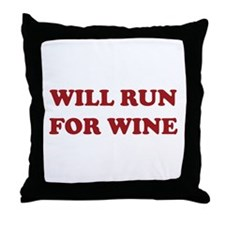 Will Run For Wine Throw Pillow