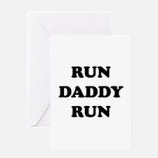 Run Daddy Run Greeting Card