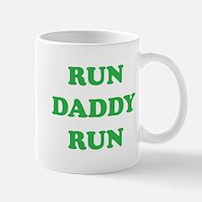 Run Daddy Run Mug