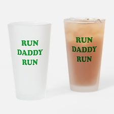 Run Daddy Run Drinking Glass