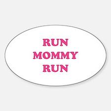Run Mommy Run Sticker (Oval)
