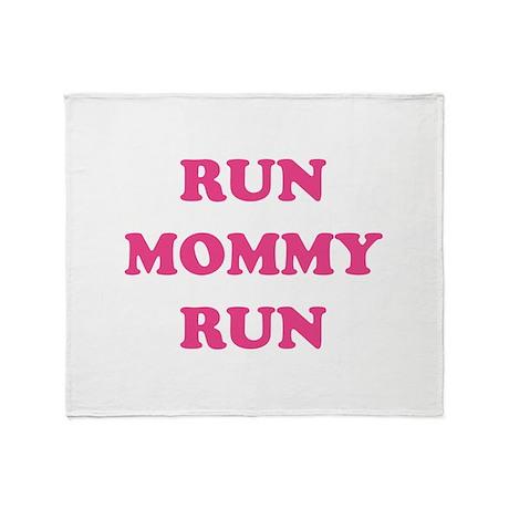 Run Mommy Run Throw Blanket