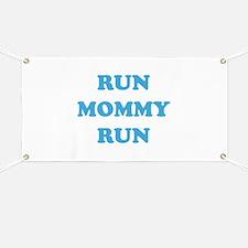 Run Mommy Run Banner