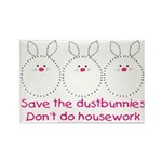 Save the dustbunnies magnet