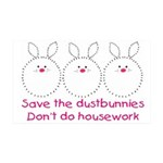 Save the dustbunnies 35 x 21 Wall Decal