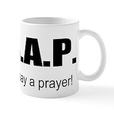 Always say a Prayer Mug