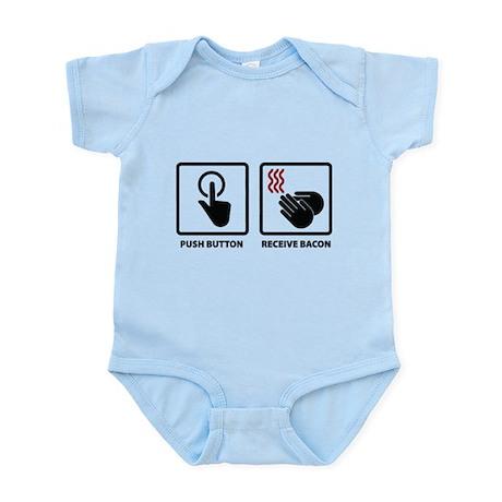 Push Button. Receive Bacon. Infant Bodysuit