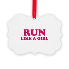 Run Like A Girl Ornament