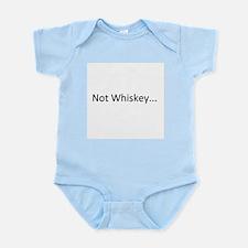 Not Whiskey Infant Bodysuit
