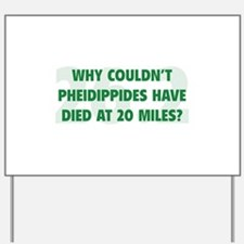 Pheidippides Miles Yard Sign