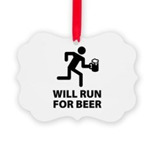 Will Run For Beer Ornament