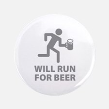 """Will Run For Beer 3.5"""" Button"""