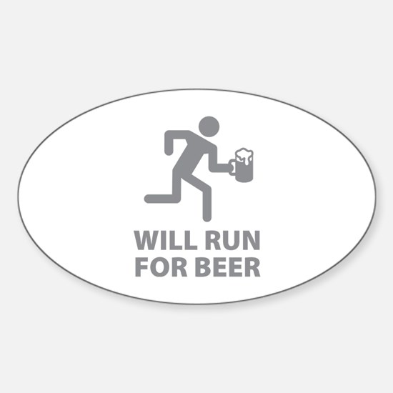Will Run For Beer Sticker (Oval)