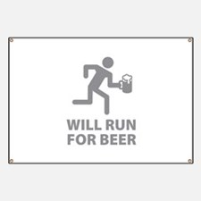 Will Run For Beer Banner