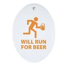 Will Run For Beer Ornament (Oval)