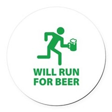 Will Run For Beer Round Car Magnet
