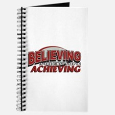Believing is the first Step Journal