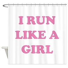 I Run Like A Girl Shower Curtain