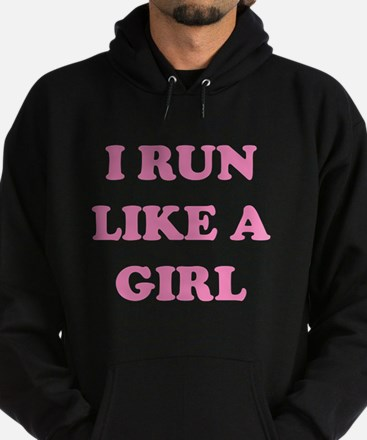 I Run Like A Girl Hoodie (dark)