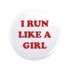 """I Run Like A Girl 3.5"""" Button (100 pack)"""