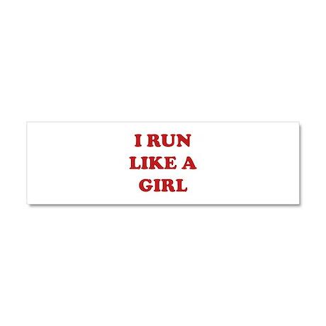 I Run Like A Girl Car Magnet 10 x 3