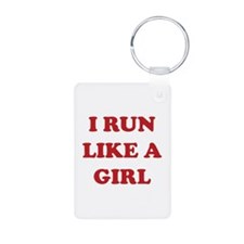 I Run Like A Girl Keychains
