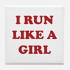 I Run Like A Girl Tile Coaster
