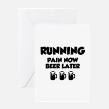 Running Pain Now Beer Later Greeting Card