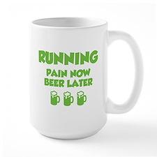 Running Pain Now Beer Later Mug