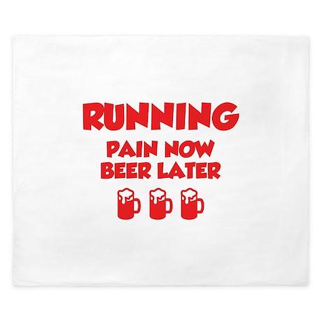 Running Pain Now Beer Later King Duvet