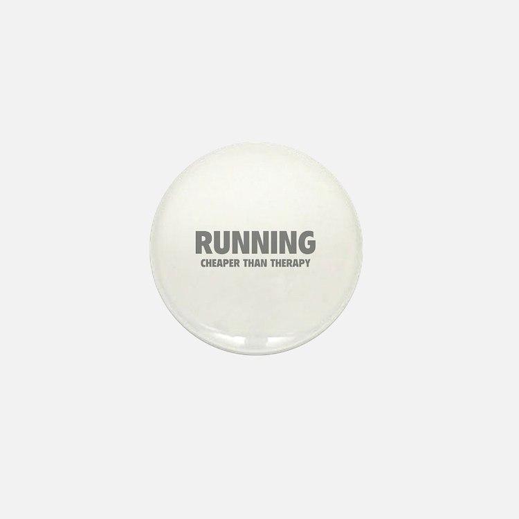 Running Cheaper Than Therapy Mini Button