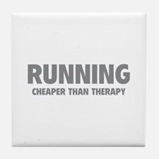 Running Cheaper Than Therapy Tile Coaster