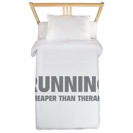 Running Cheaper Than Therapy Twin Duvet