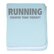 Running Cheaper Than Therapy baby blanket
